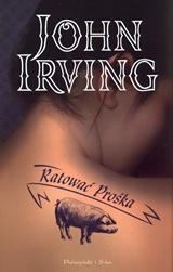 John Irving, Ratować Prośka